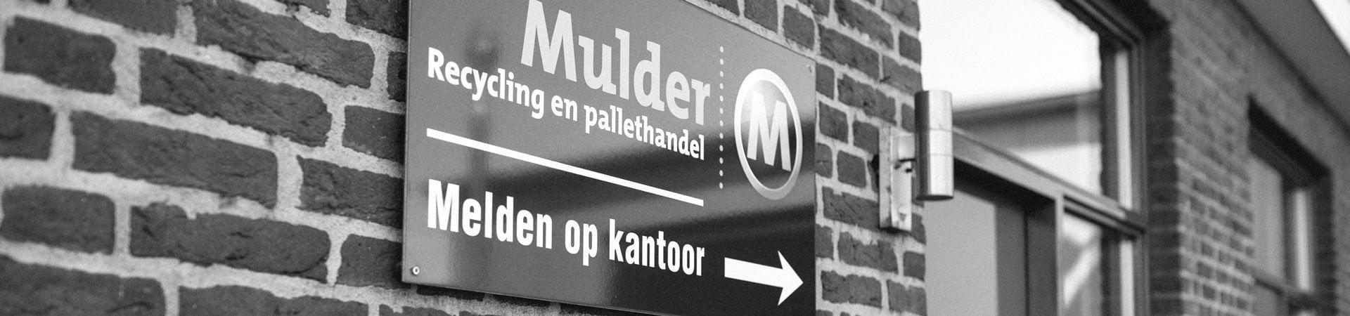 Mulder Recycling pallethandel kantoor